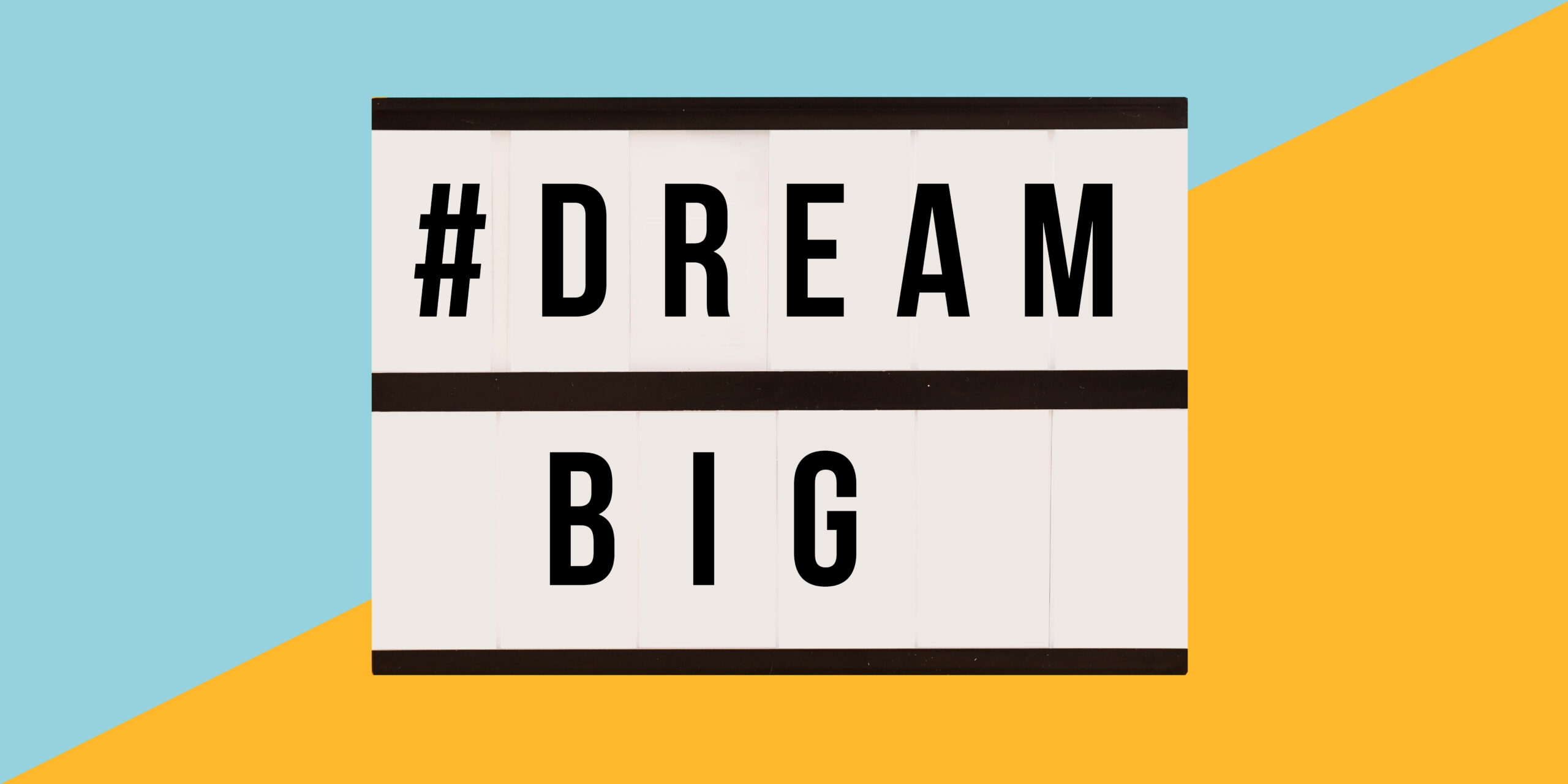 Backlit Sign: #DreamBig Career Discovery Expo