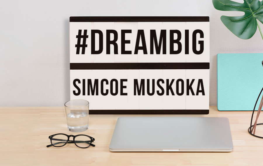 #DreamBigSimcoeMuskoka